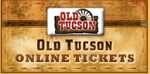 Old Tucson Online Tickets